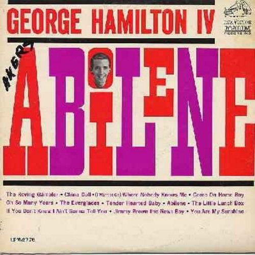 Hamilton, George IV - Abilene: The Roving Gambler, China Doll, Come On Home Baby, The Little Lunch Box, You Are My Sunshine (Vinyl MONO LP record, minor woc) - NM9/EX8 - LP Records