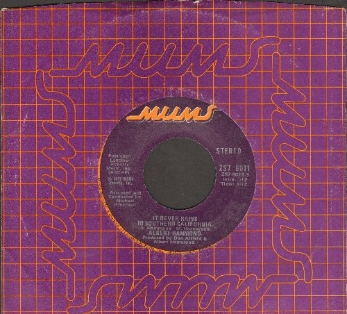 Hammond, Albert - It Never Rains In Southern California/Anyone Here In The Audience (with company sleeve) - EX8/ - 45 rpm Records