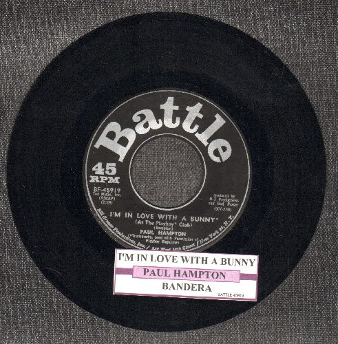 Hampton, Paul - I'm In Love With A Bunny (At The Playboy Club)/Bandera (with juke box label) - NM9/ - 45 rpm Records