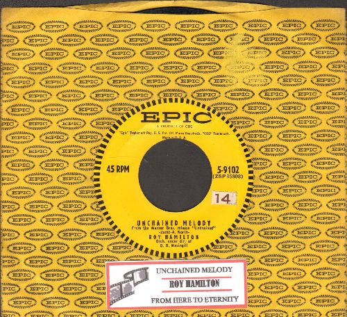 Hamilton, Roy - Unchained Melody/From Here To Eternity (with juke box label and vintage Epic company sleeve) - EX8/ - 45 rpm Records