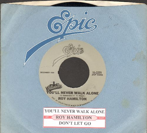 Hamilton, Roy - You'll Never Walk Alone/Don't Let Go (double-hit re-issue with juke box label and Epic company sleeve) - NM9/ - 45 rpm Records