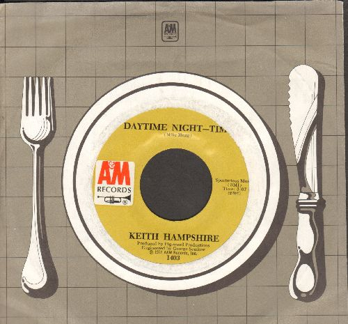 Hampshire, Keith - Daytime Night-Time/Turned The Other Way (MINT condition with A&M company sleeve) - M10/ - 45 rpm Records