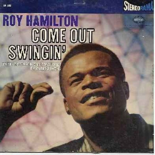 Hamilton, Roy - Come Out Swingn': Ac-Cent-Chu-Ate The Positive, Hallelujah!, Blow Gabriel Blow, Get Happy, The Lonesome Road (Vinyl STEREO LP record) - VG7/VG7 - LP Records