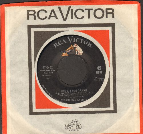 Hamilton, George IV - The Little Grave/Truck Driving Man (with vintage RCA company sleeve) - EX8/ - 45 rpm Records