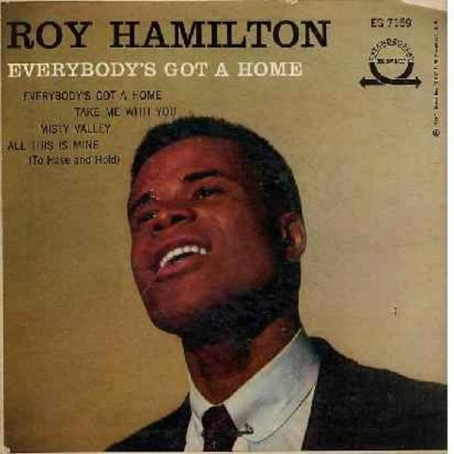 Hamilton, Roy - Everybody's Got A Home/Take Me With You/Misty Valley/All This Is Mine (To Have And Hold) (Vinyl EP record with picture cover) - NM9/EX8 - 45 rpm Records