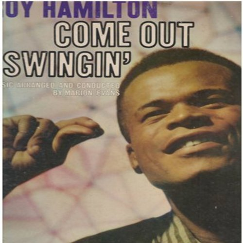 Hamilton, Roy - Come Out Swingin': Ac-Cent-Tcho-Ate The Positive, Blow Gabriel Blow, Get Happy, The Lonesome Road (Vinyl MONO LP record) - EX8/VG7 - LP Records