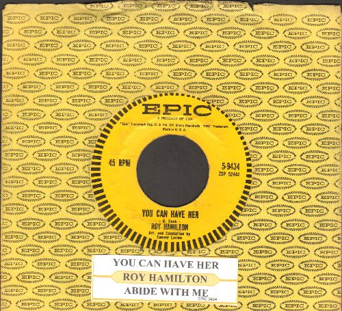 Hamilton, Roy - You Can Have Her/Abide With Me (with juke box label and Epic company sleeve) - EX8/ - 45 rpm Records