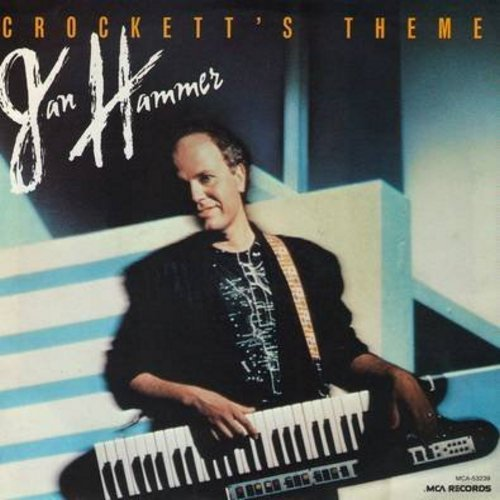 Hammer, Jan - Crockett's Theme/Before The Storm (with picture sleeve) - NM9/NM9 - 45 rpm Records