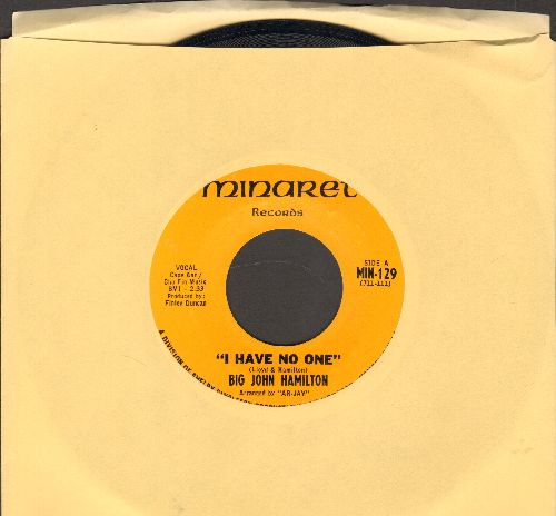 Hamilton, Big John - I Have No One/I Just Want To Thank You - NM9/ - 45 rpm Records