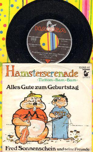 Sonnenschein, Fred und seine Freunde - Hamsterserenade (Tiri-Bam-Bam)/Alles Gute zum Geburtstag (German Pressing with picture sleeve, sung in German) - NM9/EX8 - 45 rpm Records