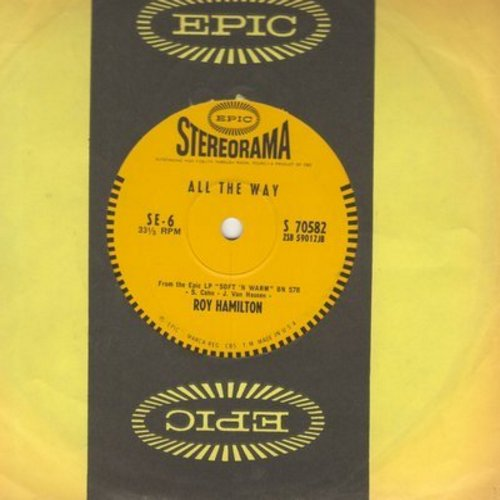 Hamilton, Roy - All The Way/A Friend Of Yours (RARE 7 inch 33rpm STEREO record, small spindle hole, with Epic company sleeve) - EX8/ - 45 rpm Records
