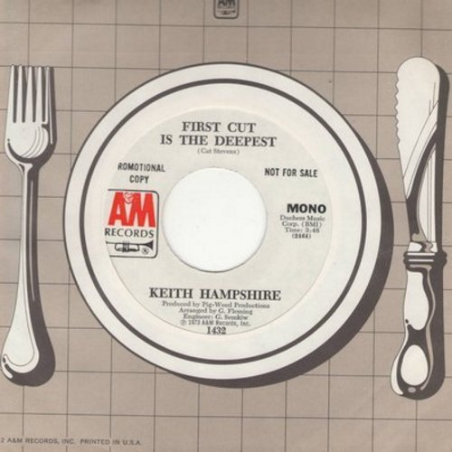 Hampshire, Keith - First Cut Is The Deepest (DJ advance pressing with MONO and STEREO version, with A&M company sleeve) - NM9/ - 45 rpm Records