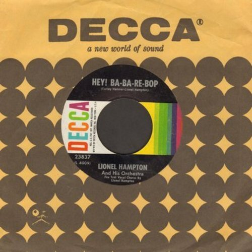 Hampton, Lionel & His Orchestra - Hey! Ba-Ba-Re-Bop (Vocal by Lionel Hampton)/Flying Home (with Decca company sleeve) - NM9/ - 45 rpm Records