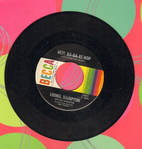 Hampton, Lionel - Hey! Ba-Ba-Re-Bop/Flying Home (1960s issue of vintage 1952 recordings) - EX8/ - 45 rpm Records