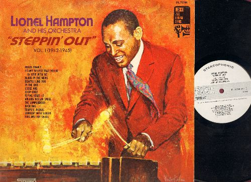 Hampton, Lionel - Steppin Out Vol 1: Royal Family, I Can't Believe That You're In Love With Me, Blues In The News, Exactly Like You, In The Bag, Loose Wig, Chop-Chop, Flying Home, Million Dollar Smile, The Lamplighter, Overtime, Tempo's Boogie, Doublin' W