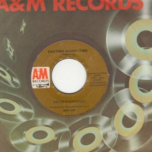 Hampshire, Keith - Dytime Night-Time/Turned The Other Way (Canadian Pressing with A&M company sleeve) - EX8/ - 45 rpm Records