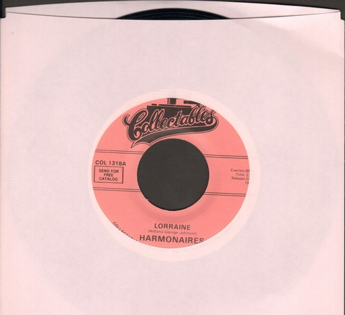 Harmonaires - Come Back/Lorraine (re-issue of vintage Doo-Wop recordings) - NM9/ - 45 rpm Records