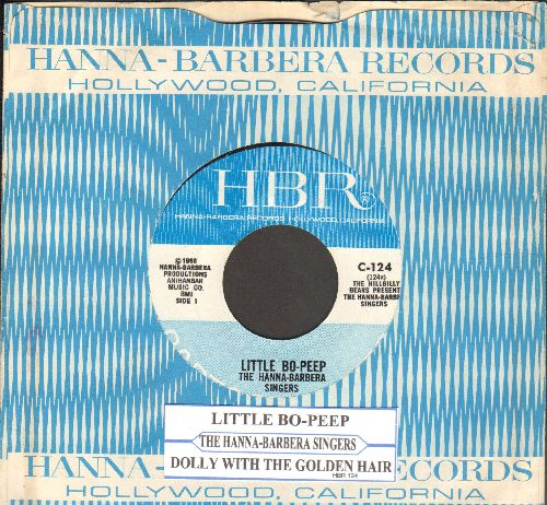 Hanna-Barbera Singers - Little Bo-Peep/Dolly With The Golden Hair (with RARE company sleeve and juke box label) - EX8/ - 45 rpm Records