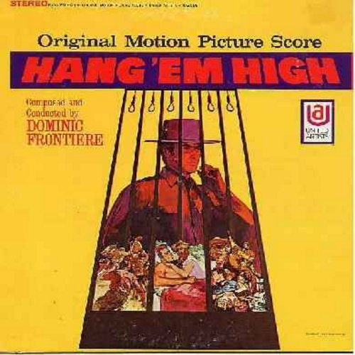 Frontiere, Dominic - Hang 'Em High - Original Motion Picture Sound Track featuring Score by Dominic Frontiere (Vinyl STEREO LP record, NICE cover art!) - NM9/EX8 - LP Records