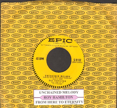 Hamilton, Roy - Unchained Melody/From Here To Eternity (with juke box label and vintage Epic company sleeve) - NM9/ - 45 rpm Records