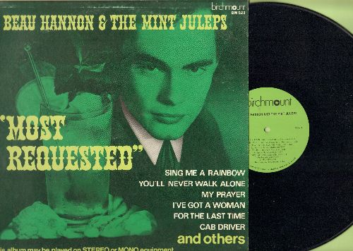 Hannon, Beau & The Mint Juleps - Most Requesyed: Sing Me A Rainbow, You'll Never Walk Alone, Cab Driver, My Prayer (Vinyl STEREO LP record, RARE Canadian Pressing) - NM9/EX8 - LP Records