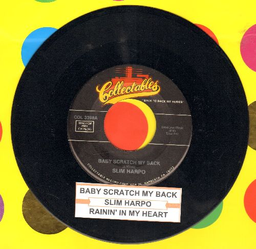 Harpo, Slim - Baby Scratch My Back/Rainin' In My Heart (double-hit re-issue with juke box label) - EX8/ - 45 rpm Records