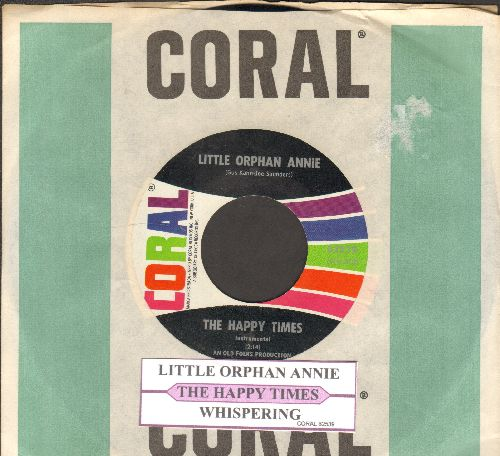 Happy Times - Little Orphan Annie/Whispering (with juke box label Coral company sleeve) - NM9/ - 45 rpm Records