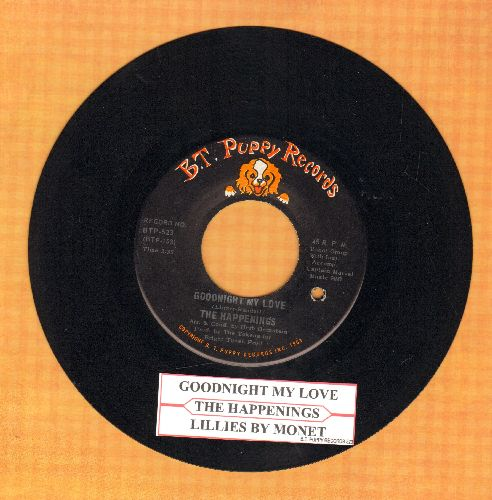 Happenings - Goodnight My Love/Lillies By Monet (with juke box label) - EX8/ - 45 rpm Records