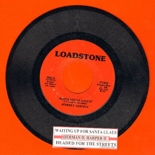 Harper, Herman H. II - Headed For The Streets/Waiting For Santa Claus (with juke box label) - NM9/ - 45 rpm Records