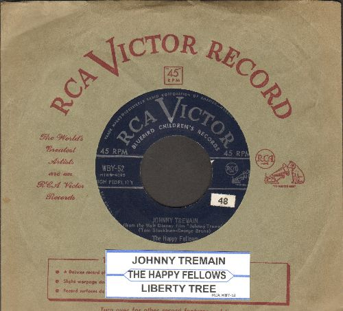 Happy Fellows - Johnny Tremain/Liberty Tree (with vintage RCA company sleeve and juke box label) - NM9/ - 45 rpm Records