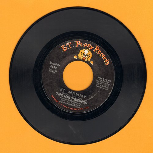 Happenings - My Mammy/I Believe In Nothing (sol) - VG7/ - 45 rpm Records