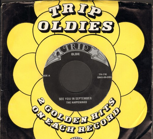 Happenings - See You In SeptemberI Got Rhythm (double-hit re-issue with Trip company sleeve) - M10/ - 45 rpm Records