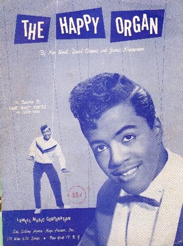 Cortez, Dave Baby - The Happy Organ - SHEET MUSIC for Dave Baby Cortez' Signature Song. BEAUTIFUL cover art! - EX8/ - Sheet Music