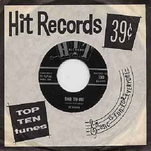 Hardin, Ed - Bad To Me/Memphis (contemporary cover versions of hits, with Hit company sleeve) - NM9/ - 45 rpm Records