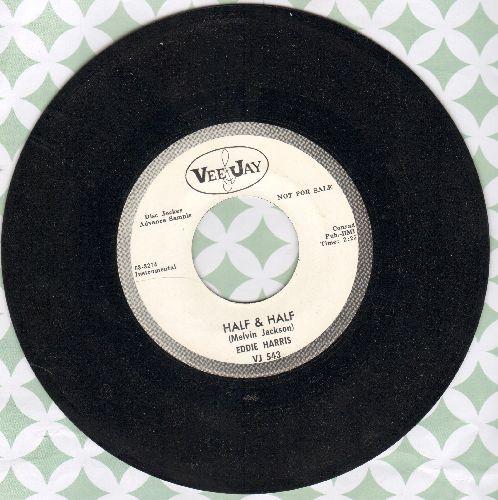 Harris, Eddie - Half & Half/K. C. Blues (DJ advance pressing) - NM9/ - 45 rpm Records