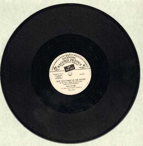 Harris, Phil - Take Your Girlie To The Movies (If You Can't Mke Love At Home)/I Know An Old Lady (10 inch 78 rpm record, DJ advance pressing) - NM9/ - 78 rpm