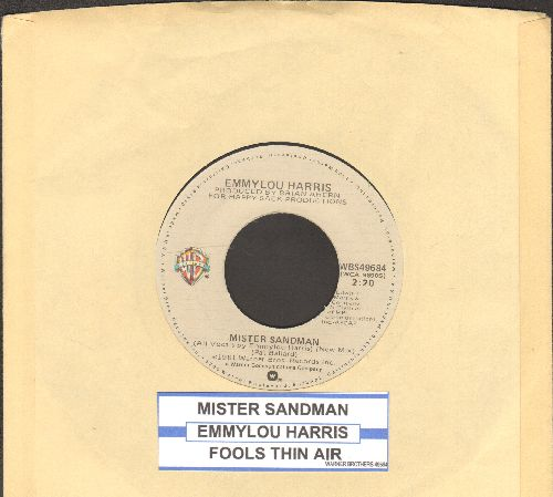 Harris, Emmylou - Mister Sandman (VERY NICE re-make of the Pre-Rock'N'Roll 50s Classic)/Fools Thin Air (with Warner Brothers company sleeve and juke box label) - NM9/ - 45 rpm Records