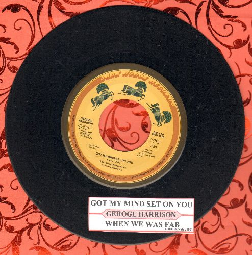 Harrison, George - Got My Mind Set On You/When We Was Fab (double-hit re-issue with juke box label) - EX8/ - 45 rpm Records