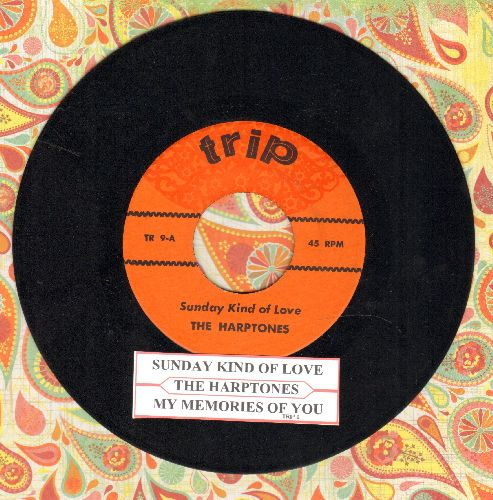 Harptones - Sunday Kind Of Love/My Memories Of You (double-hit re-issue of vintage Doo-Wop recordings with juke box label) - NM9/ - 45 rpm Records