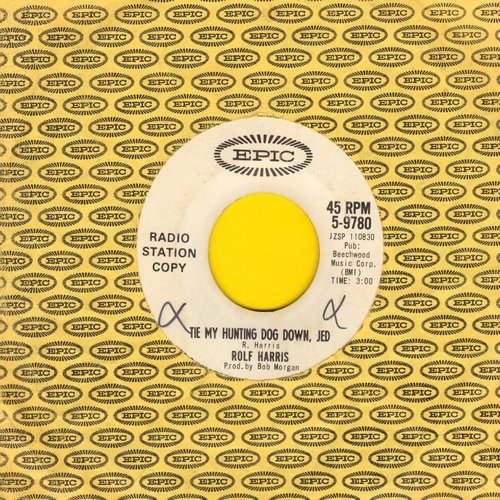 Harris, Richard - Tie My Hunting Dog Down, Ed (RARE follow-up to #1 Hit -Tie Me Kangaruh Down, Sport-)/Five Young Apprentices (DJ advance pressing with Epic company sleeve) - NM9/ - 45 rpm Records