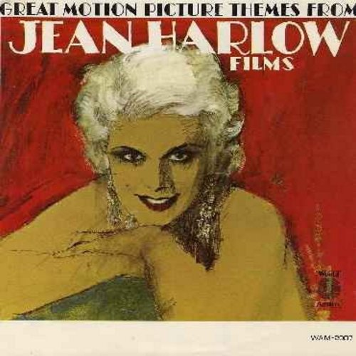 Harlow, Jean, World Artists Strings - Great Motion Picture Themes From Jean Harlow Films: Saratoga, China Seas, Don't Blame Me, Jeannie's Theme, Little Blonde Bombshell, I've Had My Moments (Vinyl LP record, BEAUTIFUL cover, suitable for framing!) - NM9/E