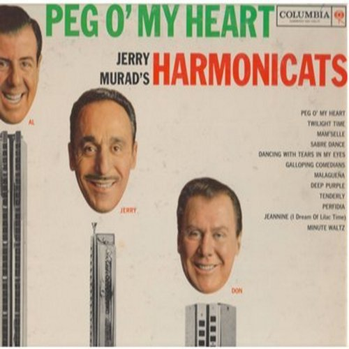 Murad, Jerry Harmonicats - Peg O'My Heart: Twilight Time, Sabre Dance, Perfidia, Deep Purple, Minute Waltz (Vinyl MONO LP record) - EX8/VG7 - LP Records