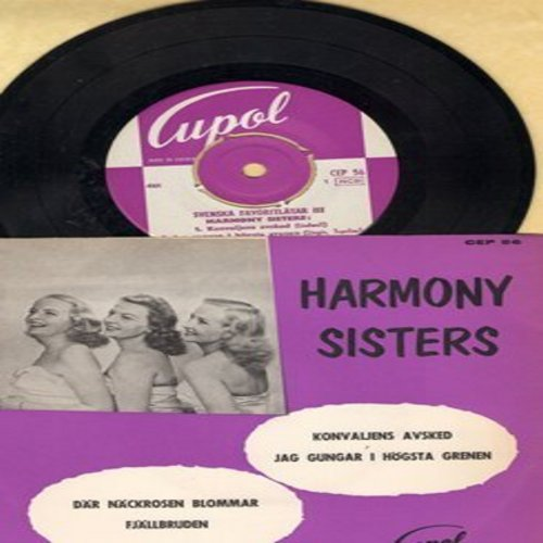 Harmony Sisters - Konvaliens Avsked/Jag Gungar I Hogsta Grenen/Dar Nackrosen Blommar/Fjallebruden (Vinyl EP record with picture cover, Swedish Pressing, sung in Swedish, with removable spindle adapter) - NM9/NM9 - 45 rpm Records