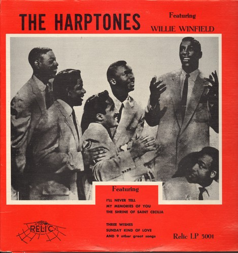 Harptones - The Harptones Featuring Willie Winfield: I'll Never Tell, My Memories Of You, The Shrine Of Saint Cecilia, Sunday Kind Of Love, Three Wishes (re-issue) - M10/NM9 - LP Records