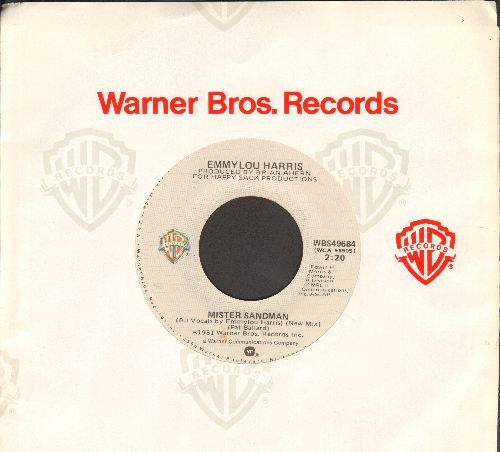 Harris, Emmylou - Mister Sandman (VERY NICE re-make of the Pre-Rock'N'Roll 50s Classic)/Fools Thin Air - NM9/ - 45 rpm Records