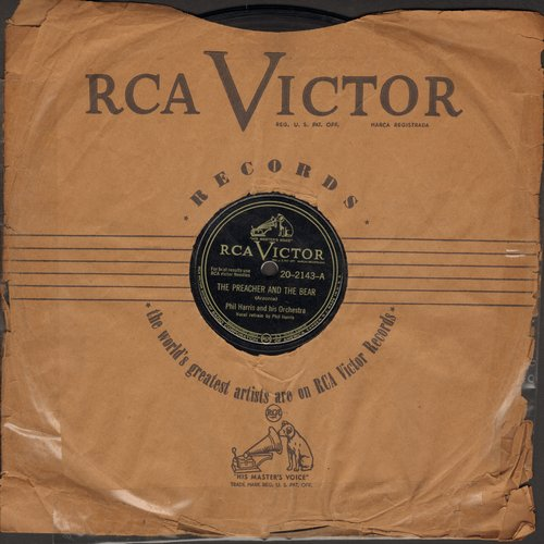 Harris, Phil - The Preacher And The Bear/Where Does It Get You In The End? (10 inch 78 rpm record with RCA company sleeve) - VG7/ - 78 rpm
