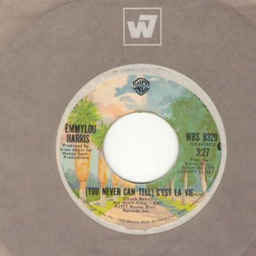 Harris, Emmylou - You Never Can Tell (C'est La Vie)/You're Supposed To Be Feeling Good - NM9/ - 45 rpm Records