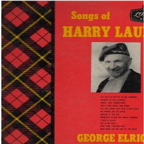 Elrick, George - Songs Of Harry Lauder: It's Nice To Get Up In The Morning, When I Was Twenty-One, Just A Wee Deoch And Doris, It's Nice When You Love A Wee Lassie, Waggle O' The Kilt (Vinyl LP record) - EX8/EX8 - LP Records