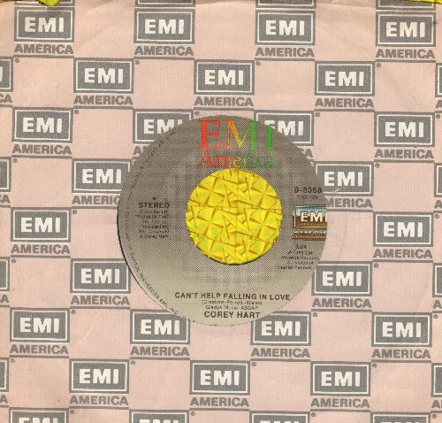 Hart, Corey - Can't Help Falling In Love (NICE updated version of Elvis Presley Hit!)/Broken Arrow (with EMI company sleeve) - NM9/ - 45 rpm Records
