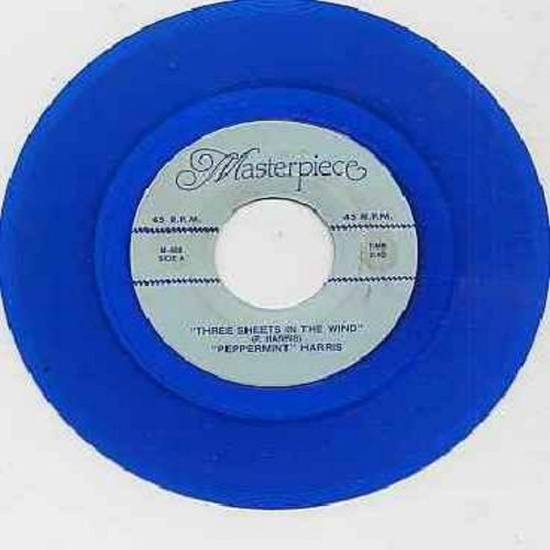 Harris, Peppermint - Three Sheets To The Wind (Obscure Vintage Jazz Novelty)/My Love Will Follow You (by The Continental Gems) (blue vinyl re-issue of vintage recordings) - NM9/ - 45 rpm Records